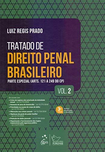 Tratado de Direito Penal Brasileiro - Parte Especial - Vol. 2: Parte Especial (Arts. 121 a 249 do CP): Volume 2