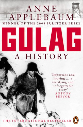 Gulag: A History of the Soviet Camps (English Edition)