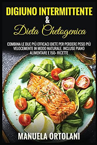 Digiuno Intermittente & Dieta Chetogenica: Combina le Due più Efficaci...