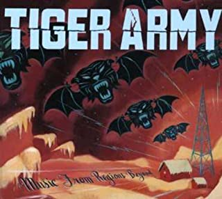 Music From Regions Beyond by Tiger Army (2007-06-03)