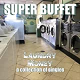 Laundry Money: A Collection of Singles