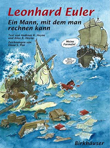 Leonhard Euler: Ein Mann, mit dem man rechnen kann