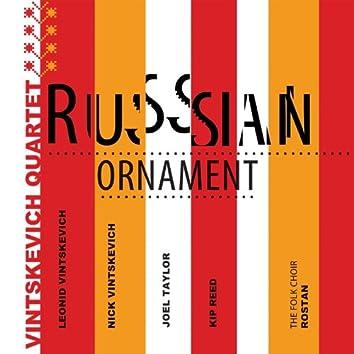 Russian Ornament (feat. Nick Vintskevich, Leonid Vintskevich, Joel Taylor, Kip Reed)