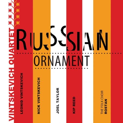 Vintskevich Quartet feat. Nick Vintskevich, Leonid Vintskevich, Joel Taylor & Kip Reed
