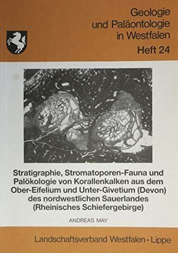 Stratigraphie, Stromatoporen-Fauna und Palökologie von Korallenkalken aus dem Ober-Eifelium und Unter-Givetium (Devon) des nordwestlichen Sauerlandes (Rheinisches Schiefergebirge)
