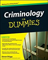 Criminology For Dummies (For Dummies Series)