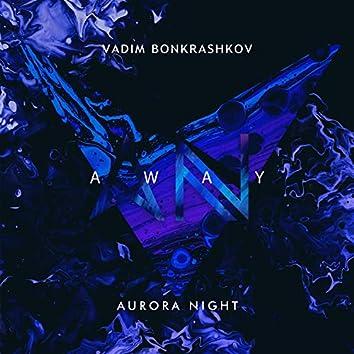 Away (feat. Vadim Bonkrashkov)