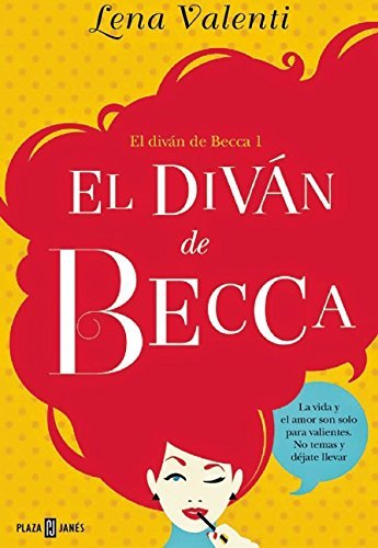 El diván de Becca 1 (EXITOS) de LENA VALENTI (4 jun 2015) Tapa blanda