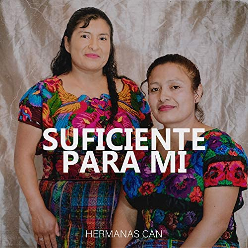 Hermanas Can