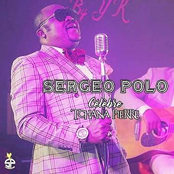 Sergeo Polo célèbre Tchana Pierre (Live)