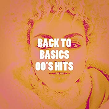 Back to Basics 00's Hits
