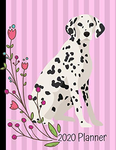 2020 Planner: Dalmatian Dog Pink 2020 Weekly Planner Organizer Dated Calendar And ToDo List Tracker Notebook