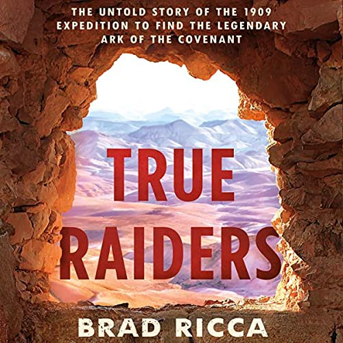 True Raiders Audiobook By Brad Ricca cover art