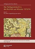 Das Tafelgutverzeichnis des Bischofs von Muenster 1573/74, Band 5: Die Aemter Cloppenburg und Vechta