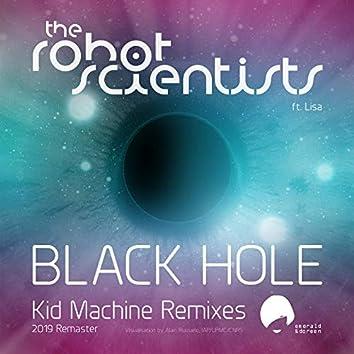 Black Hole (Kid Machine Remixes)