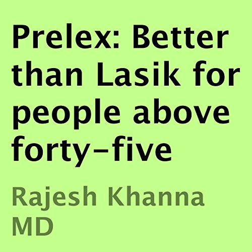 Prelex: Better than Lasik for People Above Forty-Five audiobook cover art