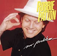 No Problem by Robbie Patton (2010-01-26)