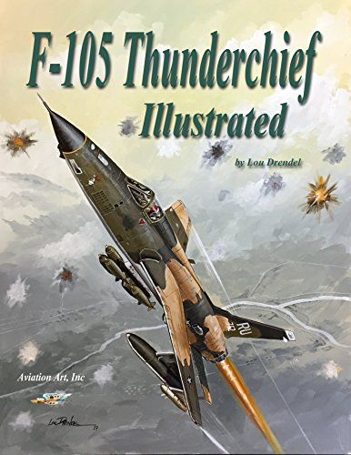 F-105 Thunderchief Illustrated (English Edition)