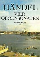 ヘンデル : オーボエ ソナタ集 (オーボエ、ピアノ) アマデウス出版