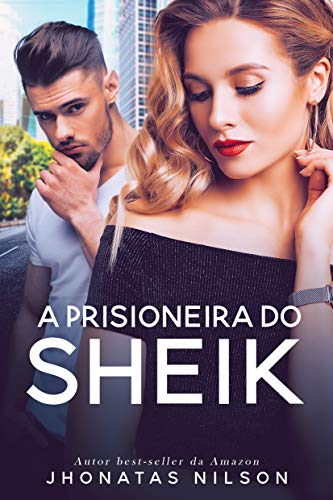 A Prisioneira do Sheik