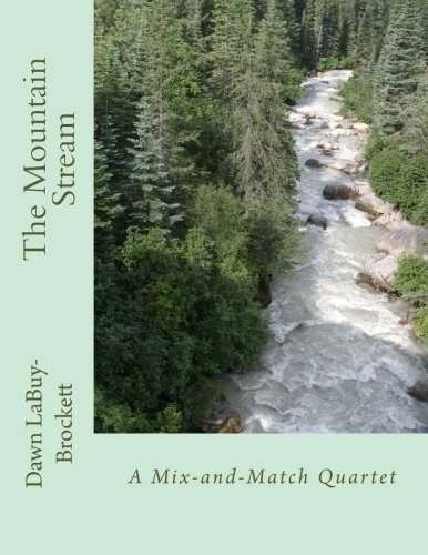 The Mountain Stream: A Mix-and-Match Quartet