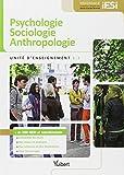 Diplôme d'Etat Infirmier - DEI - UE 1.1 - Psychologie, sociologie, anthropologie - Semestres 1 et 2