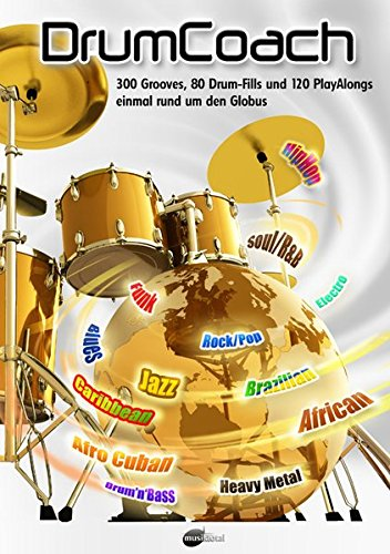 Drumcoach: 300 Grooves, 80 Drum Fills & 120 Play Alongs Drums: Noten für Schlagzeug