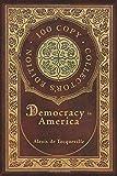 Democracy in America (100 Copy Collector's Edition)