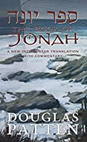 The Book of Jonah: A New Interlinear Translation with Commentary