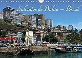 Salvador de bahia - bresil (calendrier mural 2020 din a4 horizontal) - l'une des plus belles villes (Calvendo Places): L'une des plus belles villes ... du Brésil. (Calendrier mensuel, 14 Pages )