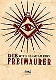 Die Freimaurer - Otto Henne Am Rhyn