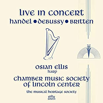 Live in Concert - Osian Ellis and the Chamber Music Society of Lincoln Center