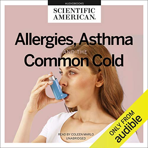 Allergies, Asthma, and the Common Cold cover art