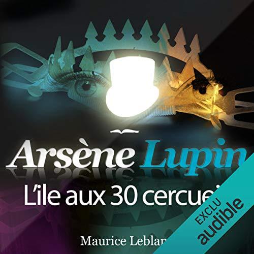 Couverture de L'île aux 30 cercueils (Arsène Lupin 25)