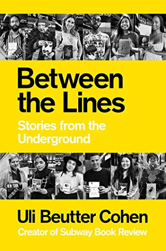 Between the Lines: Stories from the Underground (English Edition)