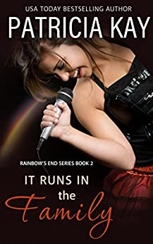 It Runs in the Family (Rainbow's End Book 2) by [Patricia Kay]