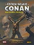 La Espada Salvaje de Conan 3. Nacerá una bruja y otros relatos