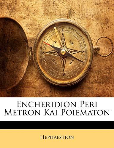 Encheridion Peri Metron Kai Poiematon (Ancient Greek Edition)