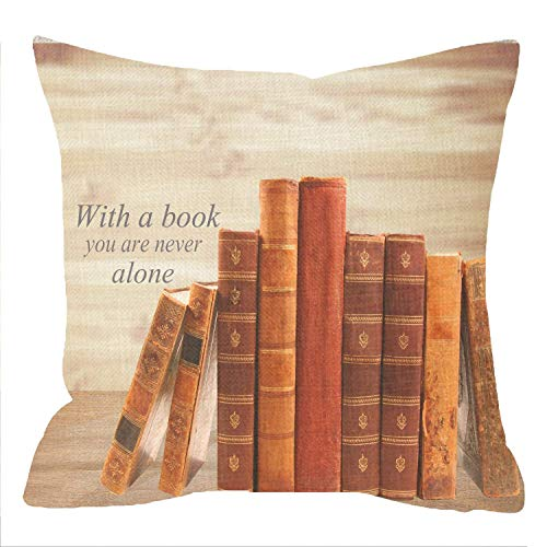 FJPT Throw Pillow Cover Reading Room Library Reader Gift with Inspirational Quote Words with A Book You are Never Alone Books Cotton Pillowslip for Sofa Bed Stand Size Pillowcase 16x16 Inch