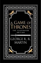 A Game of Thrones - The Illustrated Edition: George R.R. Martin: 1