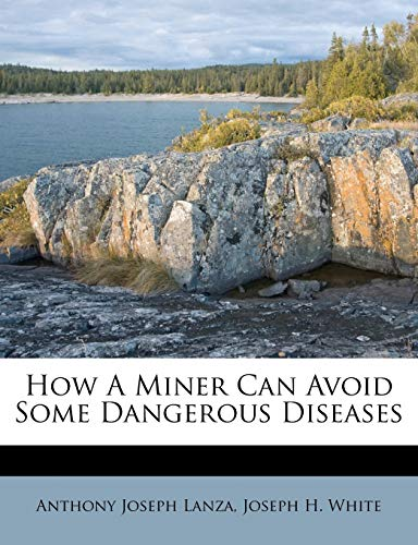 How A Miner Can Avoid Some Dangerous Diseases