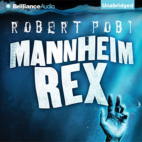 Mannheim Rex audiobook cover art