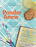 Ponder Anew: A Hymn Journal of Trust and Confidence (Hymn Journals for Following Jesus)