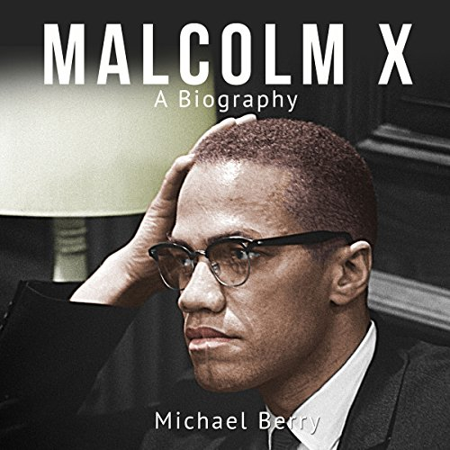 Malcolm X: A Biography audiobook cover art