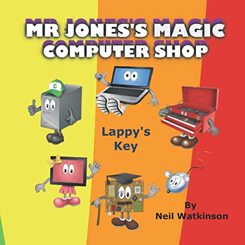 Mr Jones's Magic Computer Shop: Lappy's Key