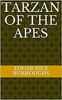 Tarzan of the Apes by [Edgar  Rice Burroughs]