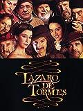 Lázaro de Tormes (2001, Fernando Fernán Gómez y José Luis García Sánchez)