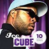 Songtexte von Ice Cube - 10 Great Songs