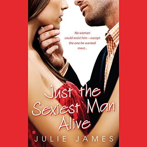 Just the Sexiest Man Alive audiobook cover art