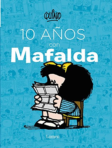 D4N Book] Free Download 10 años con Mafalda / 10 years with